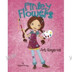 Art-Rageous, Finley Flowers by Jessica Young, 9781479561773.