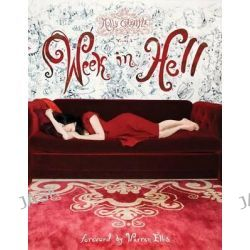 Art of Molly Crabapple, Week in Hell Volume 1 by Molly Crabapple, 9781613771549.