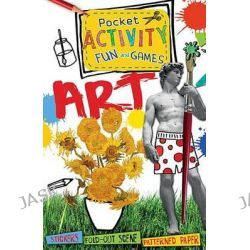 Art Pocket Activity Fun and Games, Pocket Activity Fun and Games by Ruth Thomson, 9781438004457.