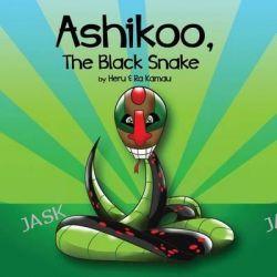 Ashikoo, the Black Snake by Heru Kamau, 9780985443795.