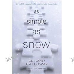 As Simple as Snow by Gregory Galloway, 9780147515810.