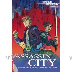 Assassin City, Edge: Slipstream Graphic by Jonny Zucker, 9781445118031.