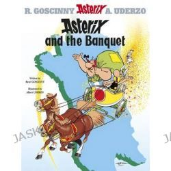 Asterix and the Banquet, Asterix Series : Book 5 by Rene Goscinny, 9780752866086.