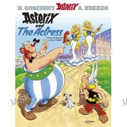 Asterix and the Actress, Asterix Series : Book 31 by Rene Goscinny, 9780752846583.
