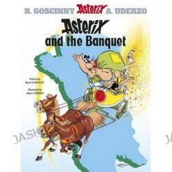 Asterix and the Banquet, Asterix Series : Book 5 by Rene Goscinny, 9780752866093.