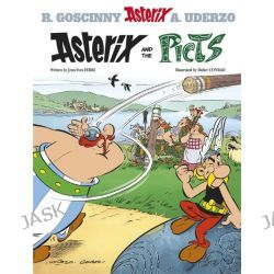 Asterix and the Picts, Asterix Series : Book 35 by Jean-Yves Ferri, 9781444011692.