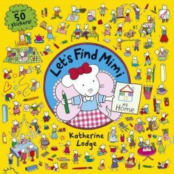 At Home, Let's Find Mimi by Katherine Lodge, 9780340999738.