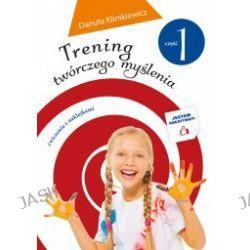 Trening twórczego myślenia cz.1