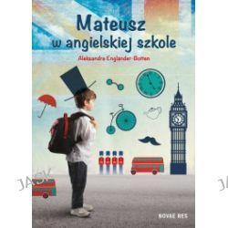 Mateusz w angielskiej szkole
