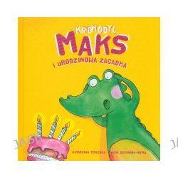 Krokodyl Maks i urodzinowa zagadka
