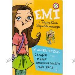 Emi i Tajny Klub Superdziewczyn. Superteczka dla superdziewczyny