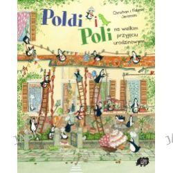 Poldi i Poli na wielkim przyjęciu urodzinowym