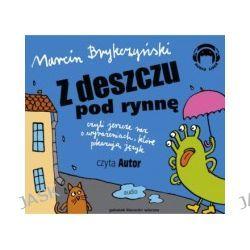 Z deszczu pod rynnę, czyli jeszcze raz o wyrażeniach, które pokazują język (CD)