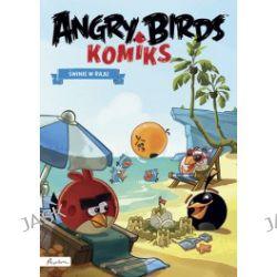 Angry Birds. Komiks. Świnie w raju