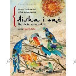 Aisha i wąż. Baśnie arabskie (CD)