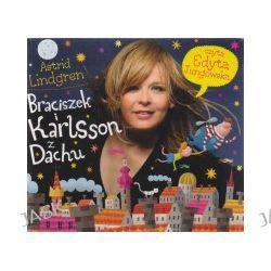 Braciszek i Karlsson z Dachu (CD)