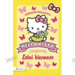 Hello Kitty i przyjaciele. Letni kiermasz