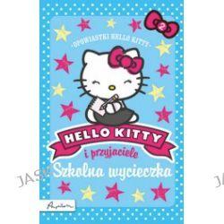 Hello Kitty i przyjaciele. Szkolna wycieczka