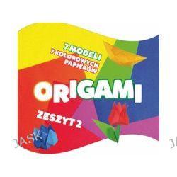 Origami. Zeszyt 2
