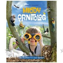 Młody Ornitolog. Encklopedia dla całej rodziny