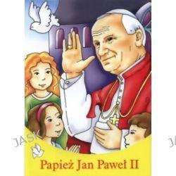 Papież Jan Paweł II. Malowanka