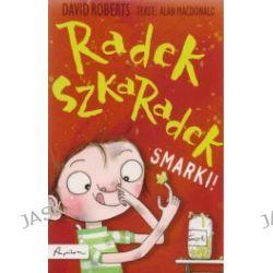 Radek Szkaradek Smarki!