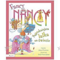 Fancy Nancy. Najpiękniejsza lalka na świecie