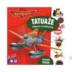 Samoloty 2. Tatuaże. Zabawy z wyobraźnią