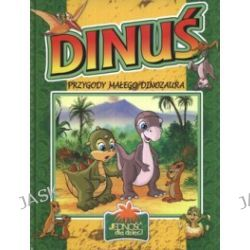 Dinuś. Przygody małego dinozaura