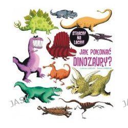 Jak pokonać dinozaury?