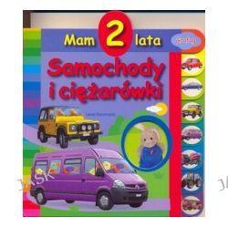 Samochody i ciężarówki. Mam 2 lata
