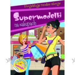 Supermodelki na zakupach