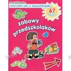 Zabawy przedszkolaków. Historyjki z nalepkami