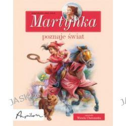 Martynka poznaje świat. 8 fascynujących opowiadań
