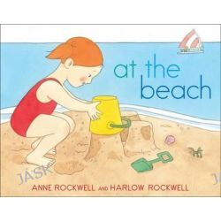 At the Beach by Anne Rockwell, 9781481411332.