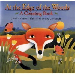 At the Edge of the Woods, A Counting Book by Cynthia Cotten, 9780805063547.