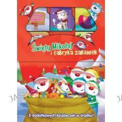 Święty Mikołaj i fabryka zabawek
