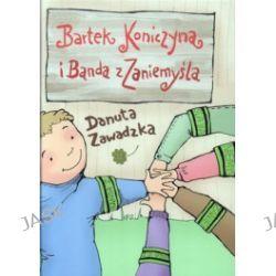 Bartek Koniczyna i Banda z Zaniemyśla