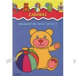 Zabawki, malowanki dla dzieci od lat 2