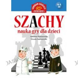 Szachy. Nauka gry dla dzieci