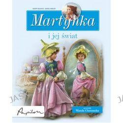 Martynka i jej świat. 8 fascynujących opowiadań