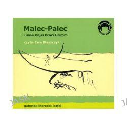 Malec-Palec (Tomcio Paluch) i inne bajki braci Grimm (CD)