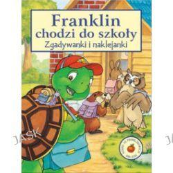 Franklin chodzi do szkoły. Zgadywanki i naklejanki