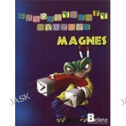 Eksperymenty naukowe. Magnes