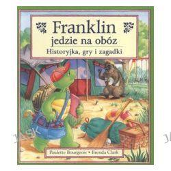 Franklin jedzie na obóz. Historyjka, gry i zagadki