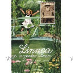 Linnea w ogrodzie Moneta
