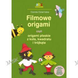 Filmowe origami czyli origami płaskie z koła, kwadratu i trójkąta