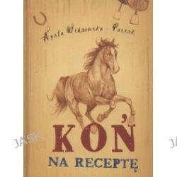 Koń na receptę
