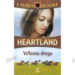 Heartland 3. Własna droga