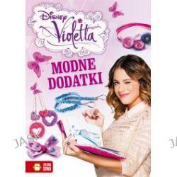 Violetta. Modne dodatki